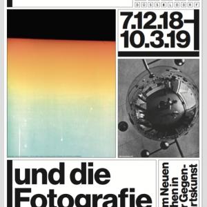 """""""Bauhaus und die Fotografie Zum Neuen Sehen in der Gegenwartskunst"""", NRW Forum Düsseldorf, 2018/2019, Posteredition NRW Forum Düsseldorf"""